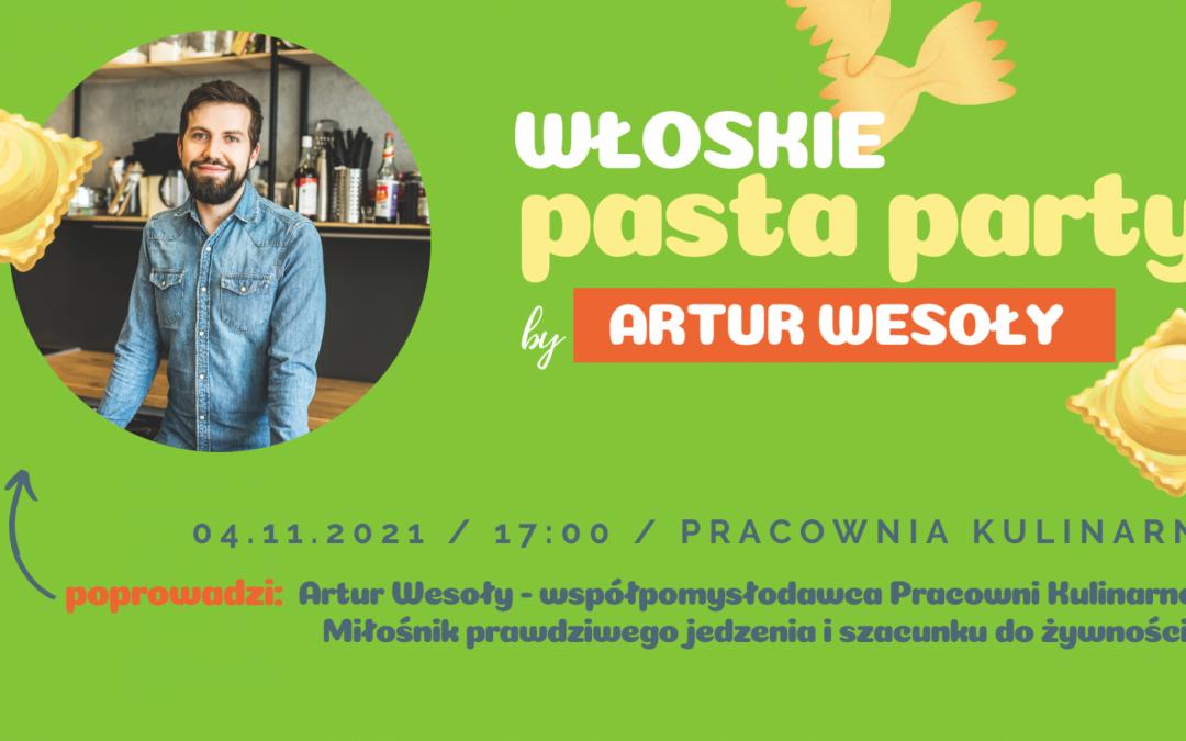 Włoskie pasta party – by Artur Wesoły