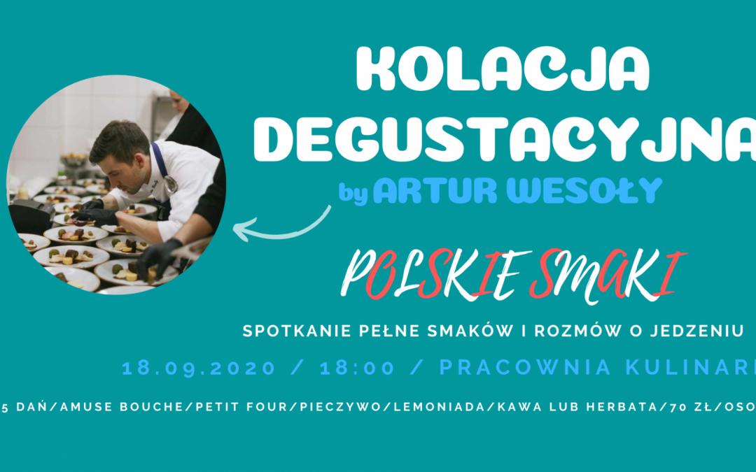 Kolacja degustacyjna – Polskie Smaki by Artur